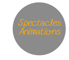 Spectacles et animations